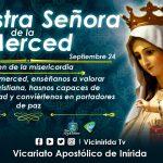 Hoy celebramos a Nuestra Señora de la Merced la Virgen de la Misericordia.